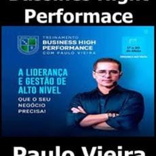 Bussines Hight Performace - Paulo Vieira